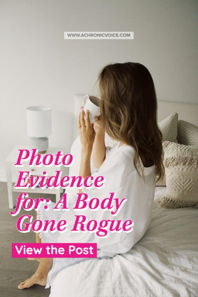 Photo Evidence for a Body Gone Rogue