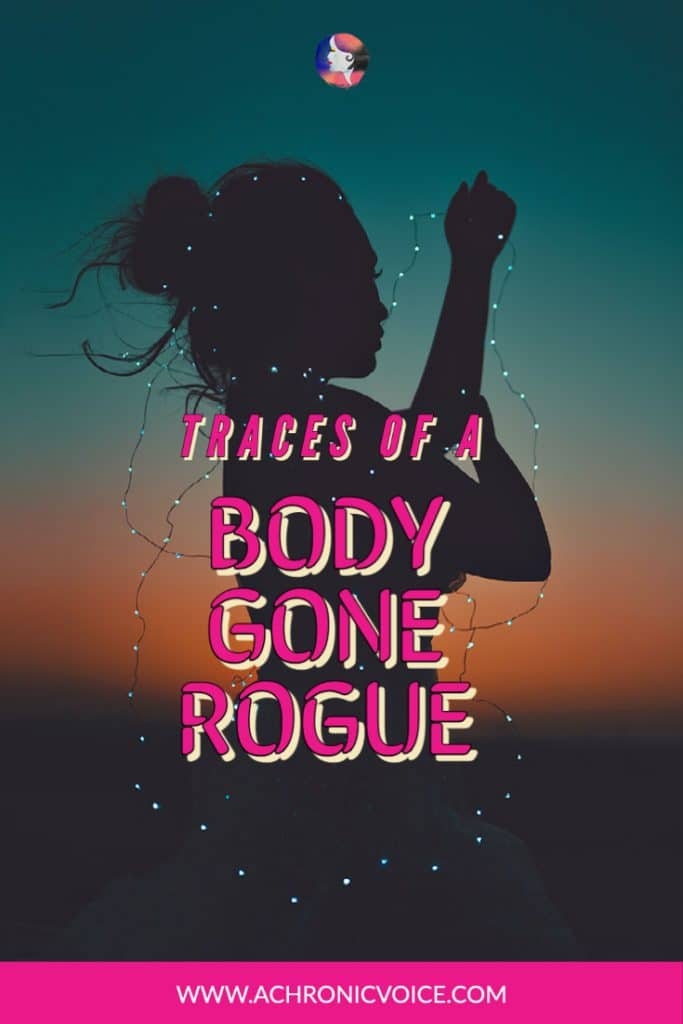 Traces of a Body Gone Rogue