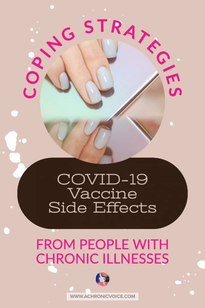 Coping Strategies for COVID-19 Side Effects From people with Chronic Illnesses