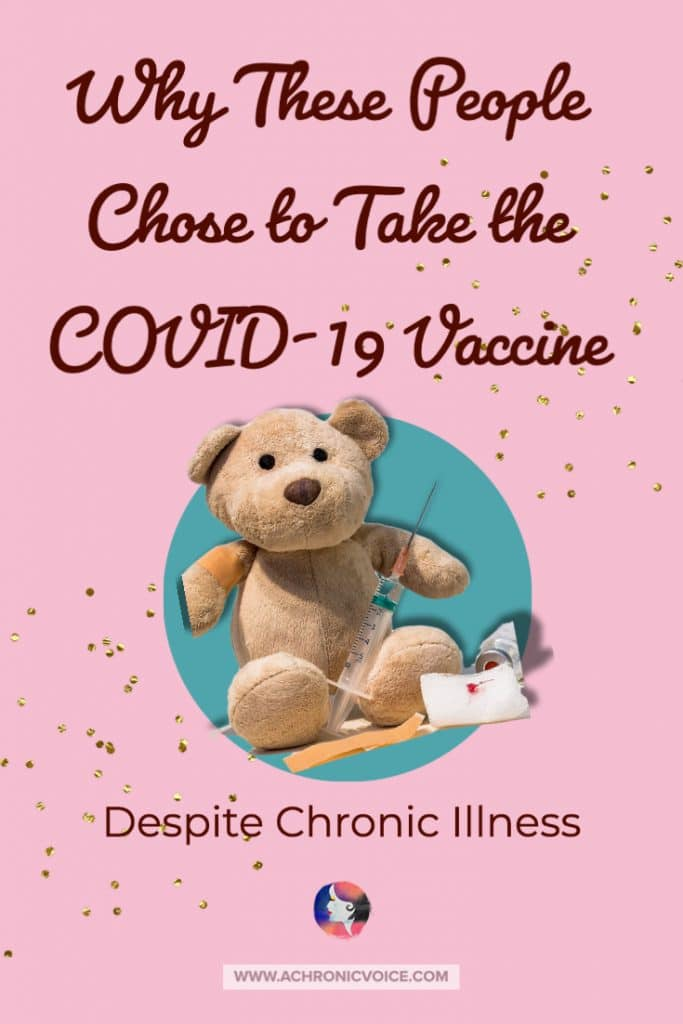Why These People Chose to Take the COVID-19 Vaccine Despite Chronic Illness