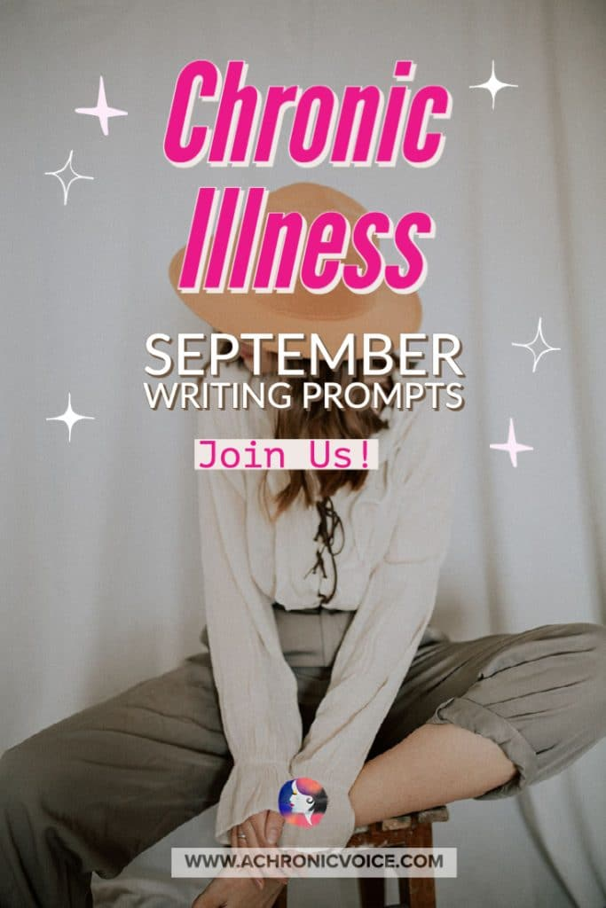 Chronic Illness September Writing Prompts - Join Us!