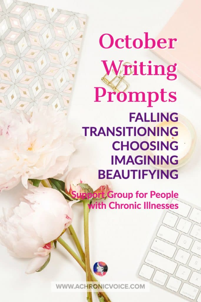October Writing Prompts for People with Chronic Illnesses & Disabilities