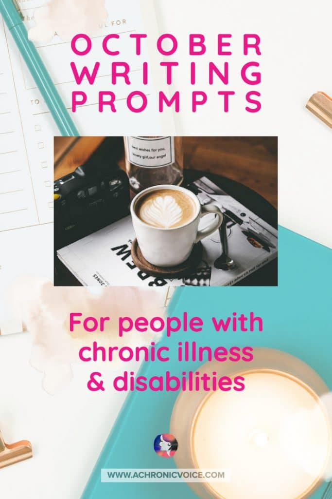 October Writing Prompts for People with Chronic Illnesses and Disabilities