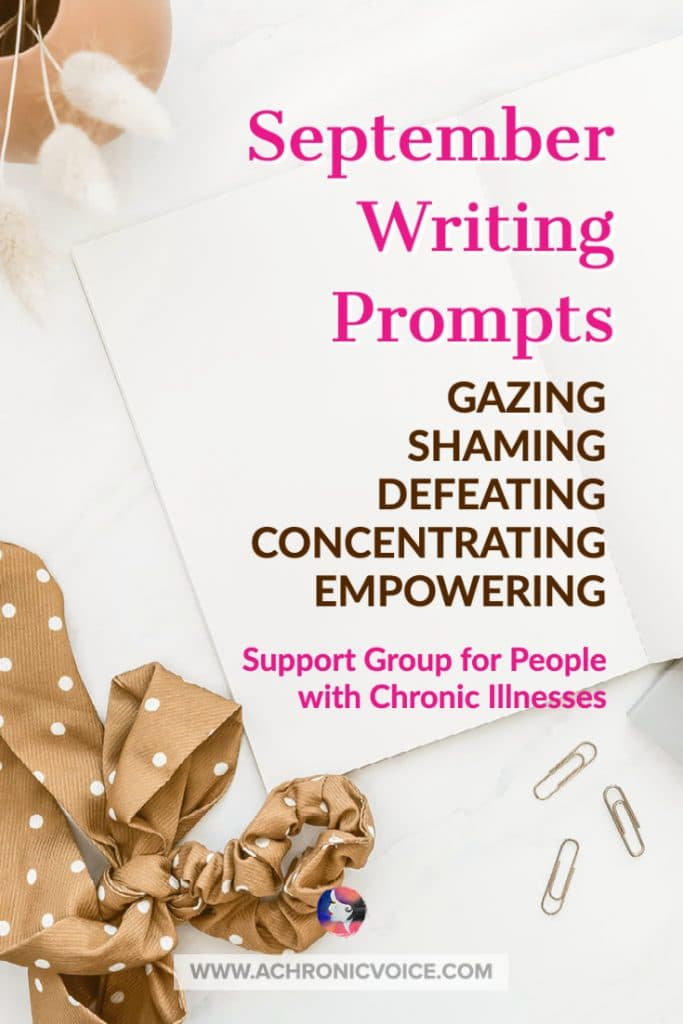 September Writing Prompts - Support Group for People with Chronic Illness & Disabilities