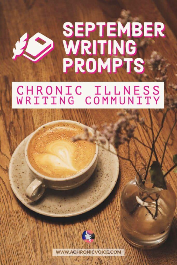 September Writing Prompts - Chronic Illness Writing Community